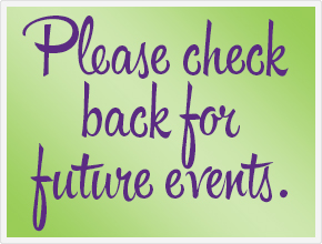 Please check back for future events.